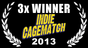 2013 UCB East Indie Cage Match - Won 3 times in a row and advanced to the UCB Cage Match!